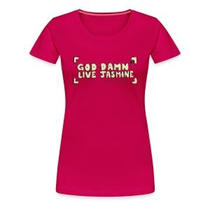 God Damn Live Jasmine - Women's Premium T-Shirt