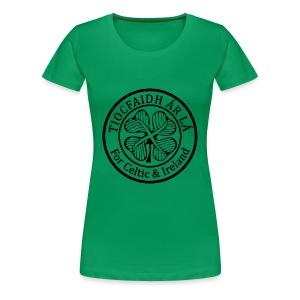 Tiocfaidh Ár Lá Crest - Women's Premium T-Shirt