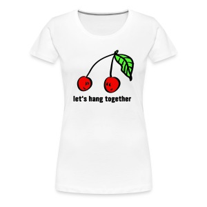 let's hang together 3farbig - Frauen Premium T-Shirt
