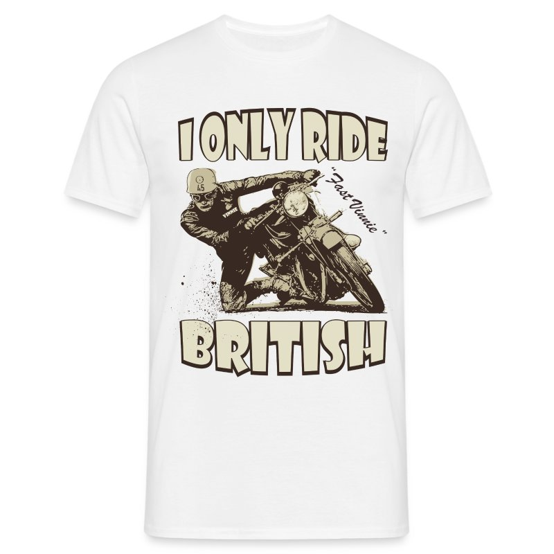 I only ride British biker t-shirt - Men's T-Shirt