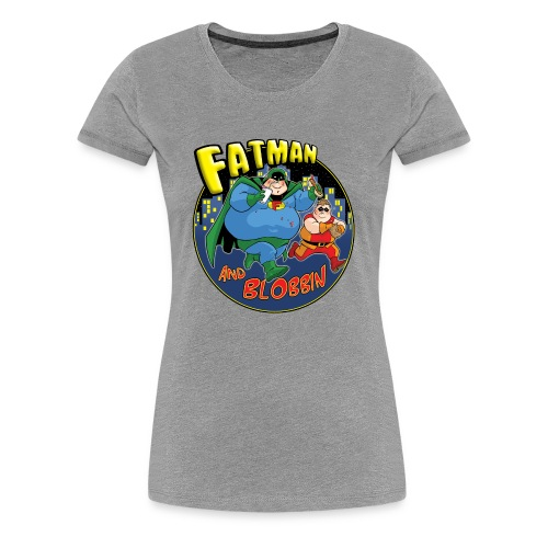 Fatman & Blobbin - Women's Premium T-Shirt