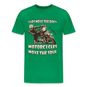 Motorcycles move the soul biker t-shirt - Men's Premium T-Shirt