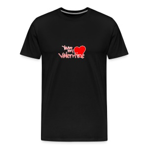 You're my Valentine! - Maglietta Premium da uomo