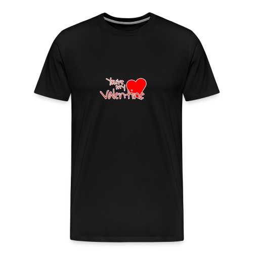 You're my Valentine! - Maglietta Premium da uomo