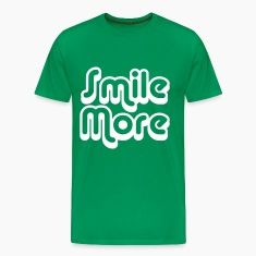 Smile More 1 T-Shirts