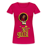 T-Shirts ~ Women's Premium T-Shirt ~ Rakesh Not Goord Shirt