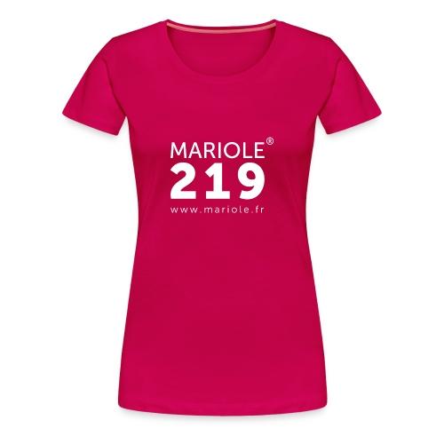 T-Shirt Femme Mariole - T-shirt Premium Femme