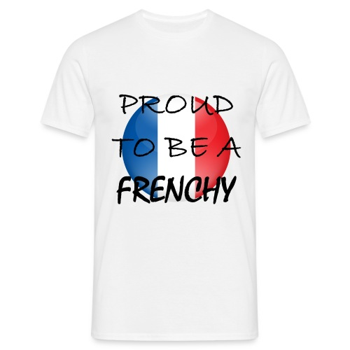 T-Shirt Proud to be a Frenchy - T-shirt Homme