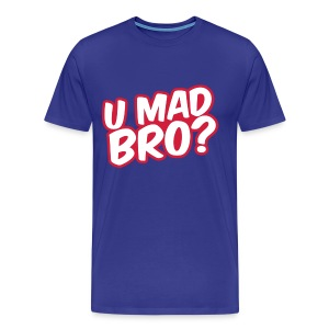 Men's U MAD BRO? t-shirt - Men's Premium T-Shirt