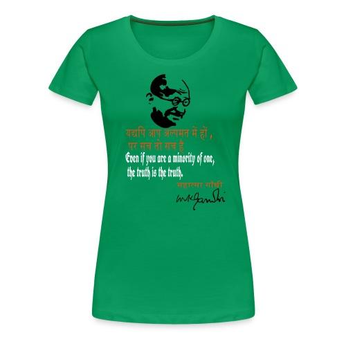 GANDHI TRUTH QUOTES - T-shirt Premium Femme