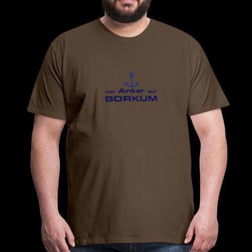 Shirt Vor Anker auf Borkum - Männer Premium T-Shirt