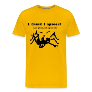 I think I spider! - Männer Premium T-Shirt