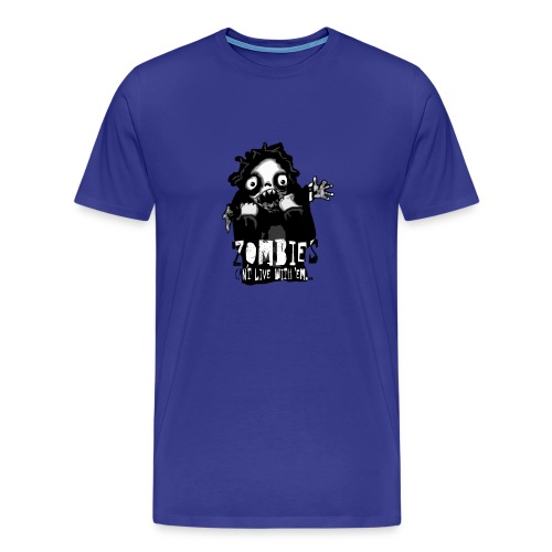 Zombies - Can´t live with 'em... - Premium-T-shirt herr
