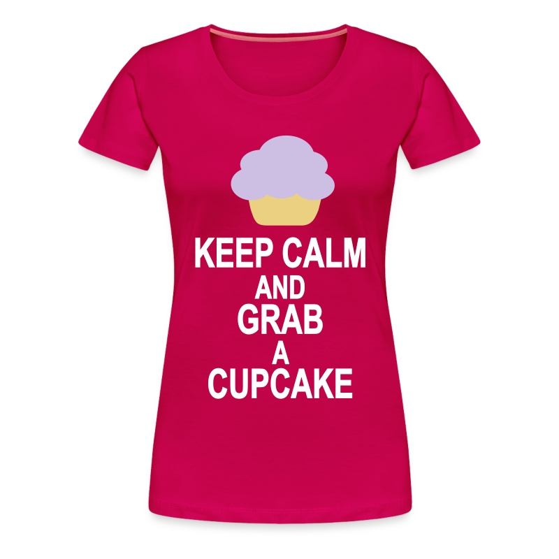Keep Calm and grab a Cupcake - Frauen Premium T-Shirt