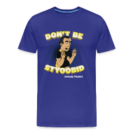 T-Shirts ~ Men's Premium T-Shirt ~ Abdo Don't Be Styoobid Shirt