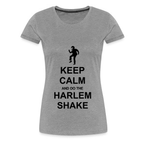Keep Calm and Harlem Shake - Women's Premium T-Shirt