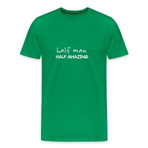 Half Man Half Amazing - Men's Premium T-Shirt
