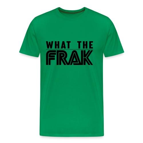 What the Frak - Men's Premium T-Shirt