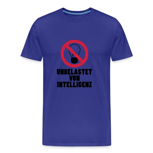 unbelastet von Intelligenz - Männer Premium T-Shirt