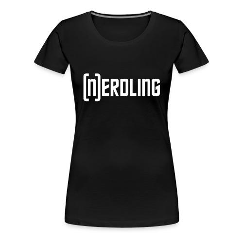 (N)ERDLING weiß - Frauen Premium T-Shirt