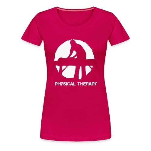 Physical Therapie / Physiotherapie - Frauen Premium T-Shirt