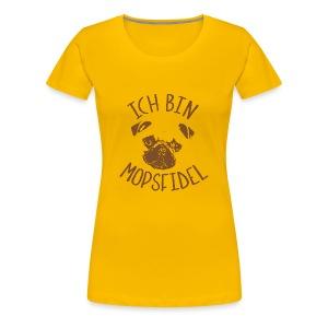 mopsfidel - Frauen Premium T-Shirt