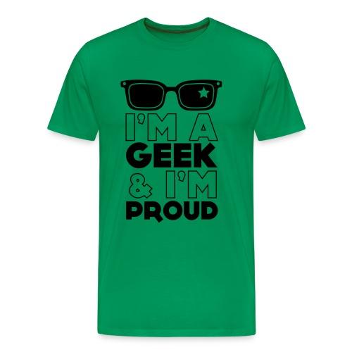 I'm a geek & i'm proud - Männer Premium T-Shirt