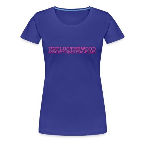 UnplugTheWood ladies T - Women's Premium T-Shirt