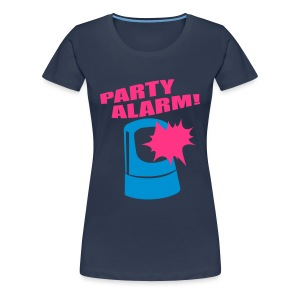PARTY ALARM! - Frauen Premium T-Shirt