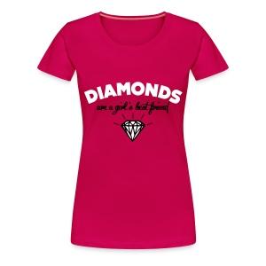 Diamonds are a girls best friend shirt - Vrouwen Premium T-shirt