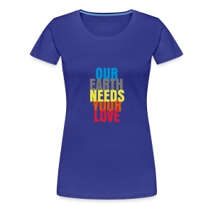 Our Earth Girlie - Vrouwen Premium T-shirt