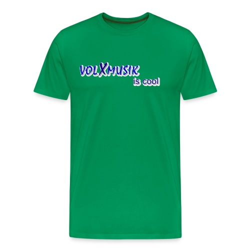 Männer Premium T-Shirt - großer Digitaldruck mittig auf der Brust: volXmusik is cool