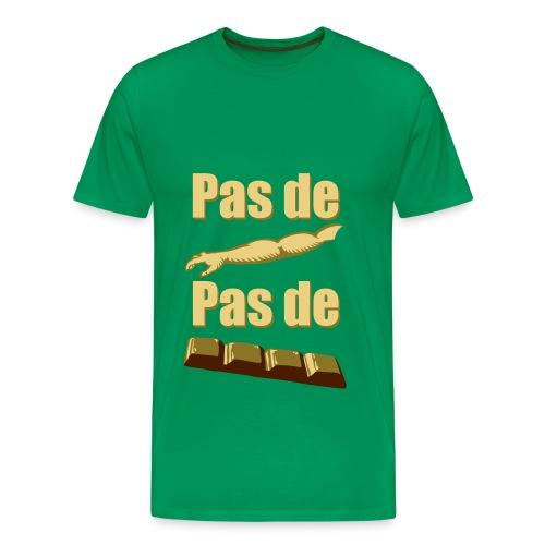 Pas de bras, pas de chocolat ! - T-shirt Premium Homme