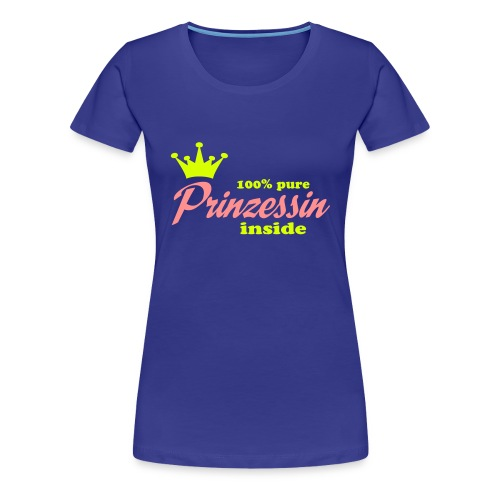 100% Prinzessin - Frauen Premium T-Shirt