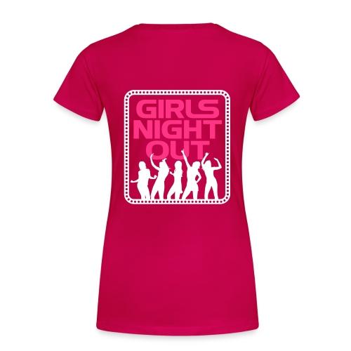 Girls Night Out T-Shirt - Women's Premium T-Shirt