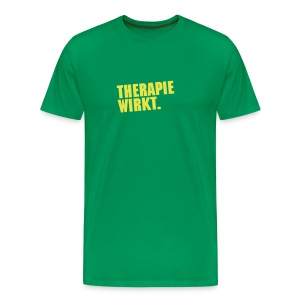 Therapie wirkt. - Männer Premium T-Shirt