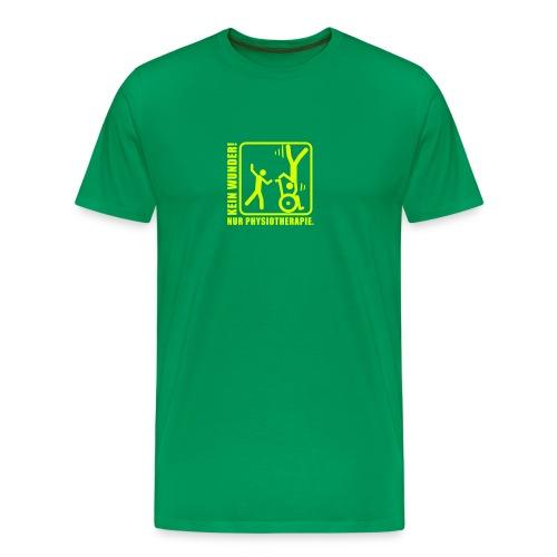 Kein Wunder! Nur Physiotherapie. - Männer Premium T-Shirt