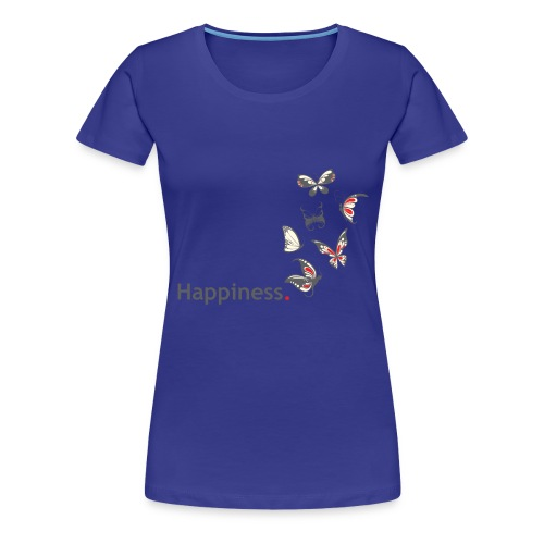 Happiness. Butterfly. Schmetterling. - Frauen Premium T-Shirt