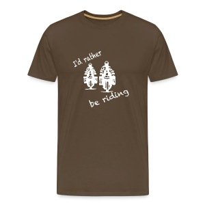 I'd rather be riding - Shirt UNISEX  - Männer Premium T-Shirt