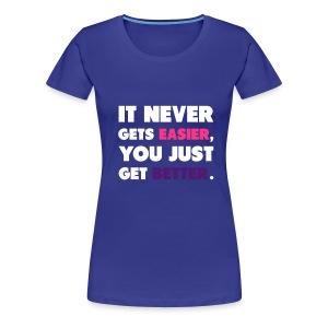 Womens  'Get better' - Women's Premium T-Shirt