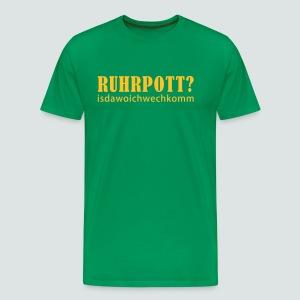 Ruhrpott - isdawoichwechkomm - Männer Premium T-Shirt