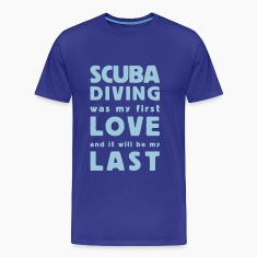 scuba diving was my first love  T-Shirts