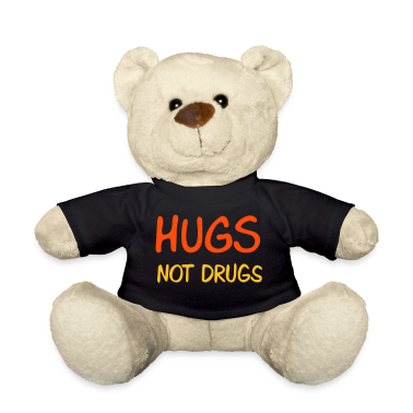 :: hugs not drugs :-: