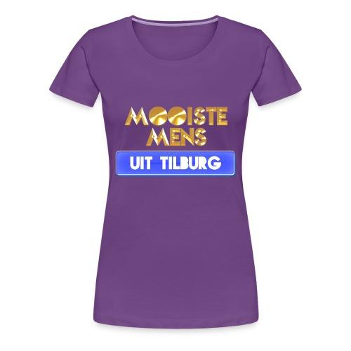 Mooiste mens uit Tilburg - Vrouw - Vrouwen Premium T-shirt