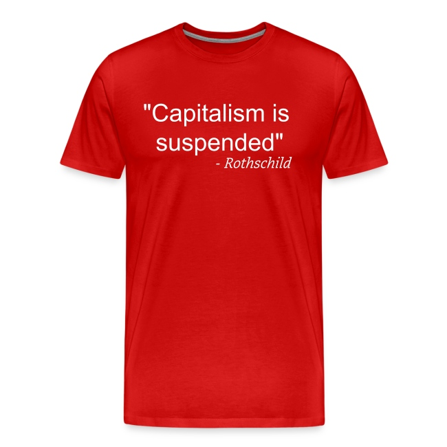 Capitalism is suspended
