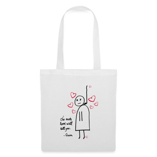 Too Much Love - Tote Bag