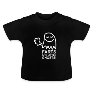 Farts are little ghosts...(with text) - Baby T-Shirt