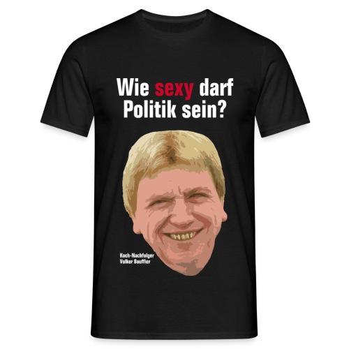 Wie sexy darf Politik sein? - Männer T-Shirt