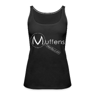 Tops ~ Women's Premium Tank Top ~ Muffens Media singlet: Black