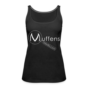 Muffens Media singlet: Black - Women's Premium Tank Top